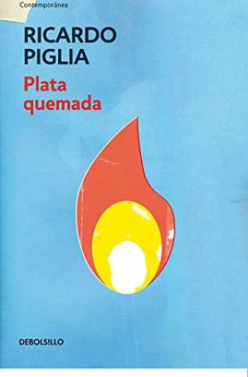 9788490327821-8490327823-Plata quemada/ Money to Burn (Contemporánea) (Spanish Edition)