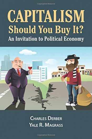 9781612056890-161205689X-Capitalism: Should You Buy it?: An Invitation to Political Economy