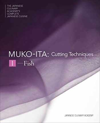 9784908325069-4908325065-Mukoita I, Cutting Techniques: Fish (The Japanese Culinary Academy's Complete Japanese Cuisine)