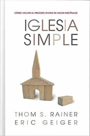 9780805444834-0805444831-Iglesia Simple: Como volver al proceso Divino de hacer discipulos (Spanish Edition)