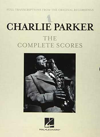 9781540067203-1540067203-Charlie Parker - The Complete Scores Boxed Set