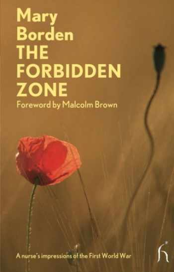 9781843914433-1843914433-The Forbidden Zone: A Nurse's Impressions of the First World War (Hesperus Modern Voices)