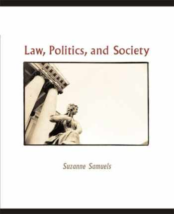9780618376513-0618376518-Law, Politics, and Society