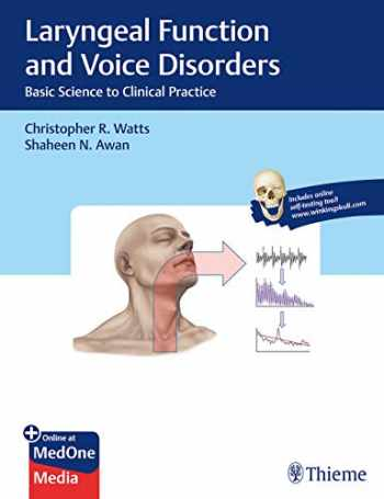 9781626233904-162623390X-Laryngeal Function and Voice Disorders: Basic Science to Clinical Practice