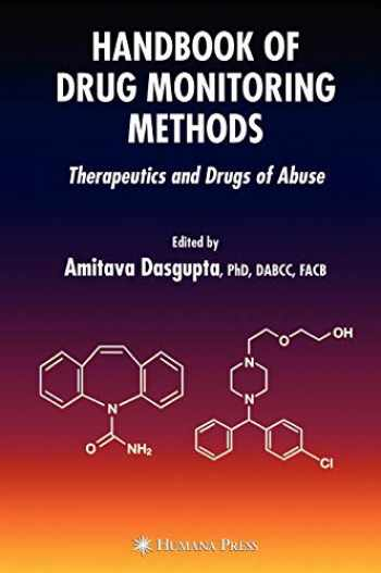 9781588297808-1588297802-Handbook of Drug Monitoring Methods: Therapeutics and Drugs of Abuse