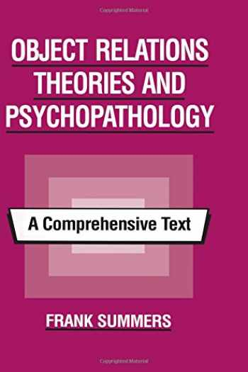 9780881631555-0881631558-Object Relations Theories and Psychopathology: A Comprehensive Text