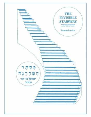 9780986119613-098611961X-The Invisible Stairway: Kabbalistic Meditations on The Hebrew Letters