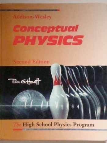 9780201286519-0201286513-Conceptual Physics: The High School Physics Program
