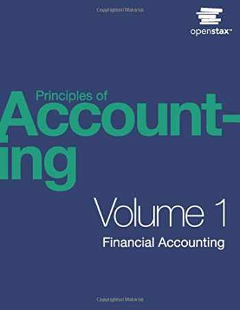 9781947172685-1947172689-Principles of Accounting, Volume 1: Financial Accounting by OpenStax (hardcover version, full color)