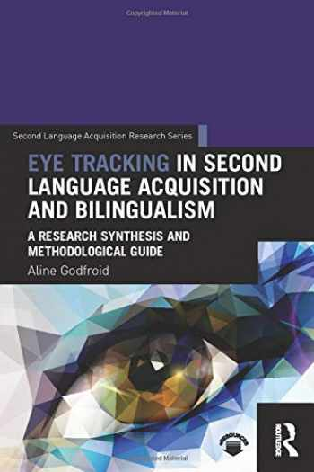 9781138024670-1138024678-Eye Tracking in Second Language Acquisition and Bilingualism (Second Language Acquisition Research Series)