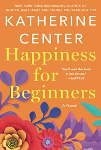 9781250765253-1250765250-Happiness for Beginners