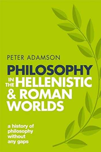 9780198818601-0198818602-Philosophy in the Hellenistic and Roman Worlds: A History of philosophy without any gaps, Volume 2