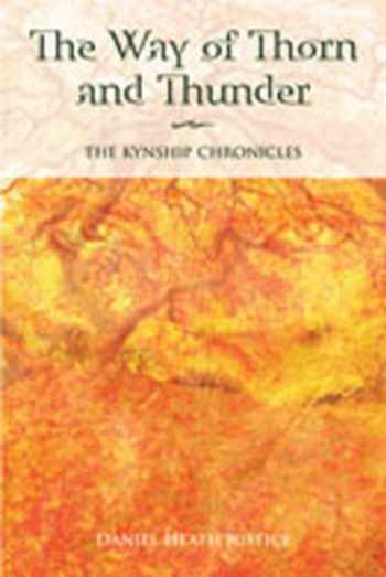 9780826350121-0826350127-The Way of Thorn and Thunder: The Kynship Chronicles