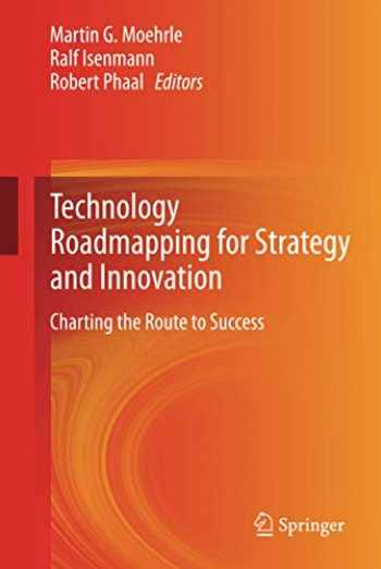 9783642339226-3642339220-Technology Roadmapping for Strategy and Innovation