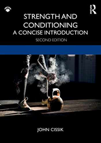 9780367134495-0367134497-Strength and Conditioning: A Concise Introduction