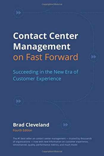 9780985461133-0985461136-Contact Center Management on Fast Forward: Succeeding in the New Era of Customer Experience