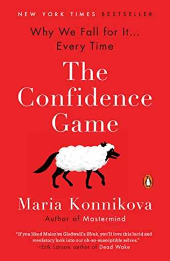 9780143109877-0143109871-The Confidence Game: Why We Fall for It . . . Every Time