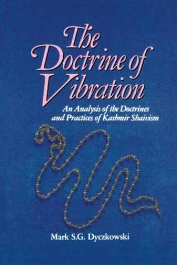 9780887064326-0887064329-The Doctrine of Vibration: An Analysis of the Doctrines and Practices of Kashmir Shaivism (The Suny Series in the Shaiva Traditions of Kashmir)