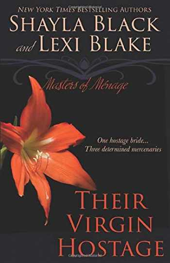 9781939673022-193967302X-Their Virgin Hostage, Masters of Ménage, Book 5 (Masters of Menage) (Volume 5)