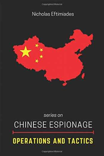 9780997618815-0997618817-Chinese Espionage Operations and Tactics