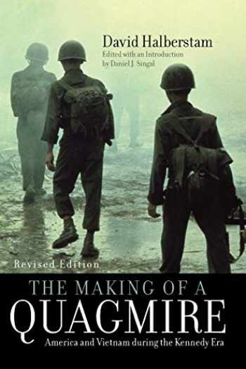 9780742560086-0742560082-The Making of a Quagmire: America and Vietnam During the Kennedy Era