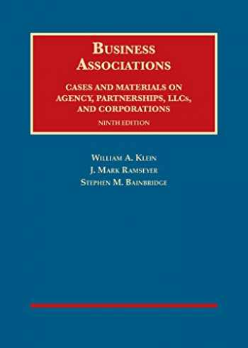 9781609303495-1609303490-Business Associations, Cases and Materials on Agency, Partnerships, and Corporations (University Casebook Series)