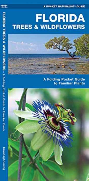 9781583550885-1583550887-Florida Trees & Wildflowers: A Folding Pocket Guide to Familiar Plants (Wildlife and Nature Identification)
