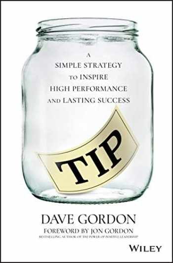 9781119641445-1119641446-TIP: A Simple Strategy to Inspire High Performance and Lasting Success