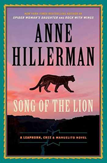 9780062821744-0062821741-Song of the Lion: A Leaphorn, Chee & Manuelito Novel