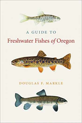 9780870718731-0870718738-A Guide to Freshwater Fishes of Oregon