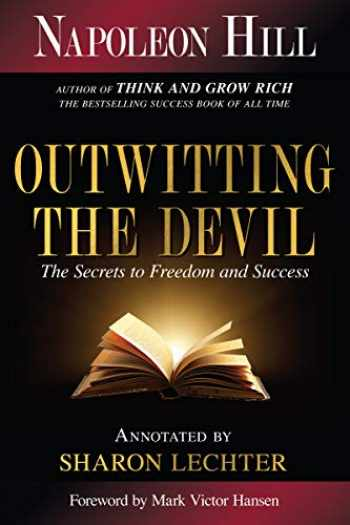 9781640951839-1640951830-Outwitting the Devil: The Secrets to Freedom and Success (Official Publication of the Napoleon Hill Foundation)