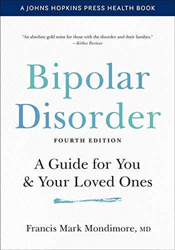 9781421439068-1421439069-Bipolar Disorder: A Guide for You and Your Loved Ones (A Johns Hopkins Press Health Book)