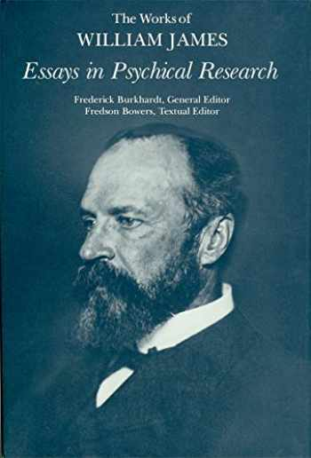 9780674267084-0674267087-Essays in Psychical Research (The Works of William James)