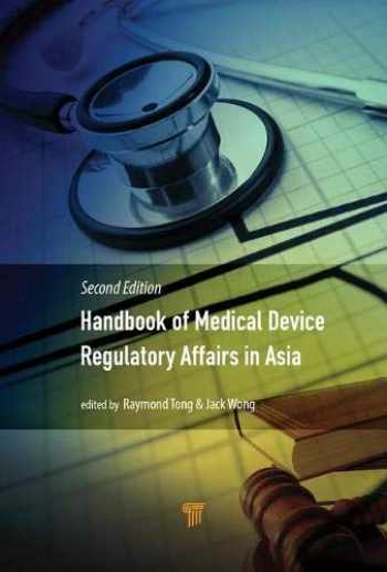9789814774314-9814774316-Handbook of Medical Device Regulatory Affairs in Asia: Second Edition