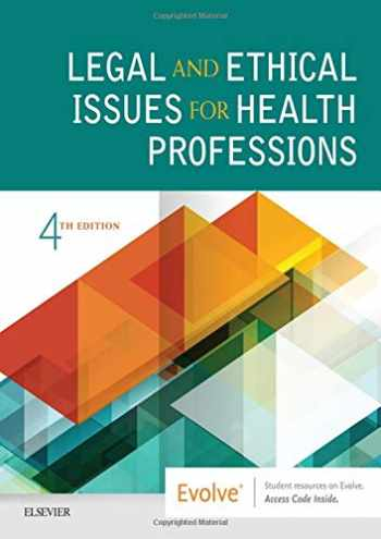9780323496414-0323496415-Legal and Ethical Issues for Health Professions