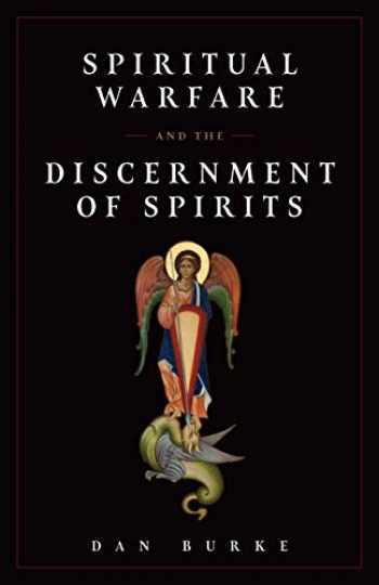 9781644132579-1644132575-Spiritual Warfare and The Discernment of Spirits