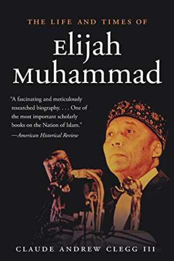 9781469618050-1469618052-The Life and Times of Elijah Muhammad