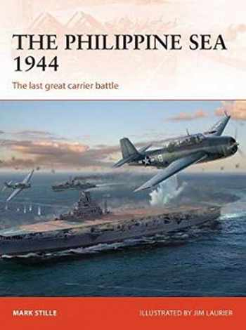9781472819208-1472819209-The Philippine Sea 1944: The last great carrier battle (Campaign)