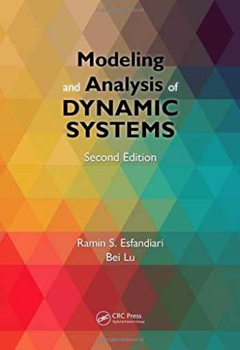 9781466574939-1466574933-Modeling and Analysis of Dynamic Systems, Second Edition