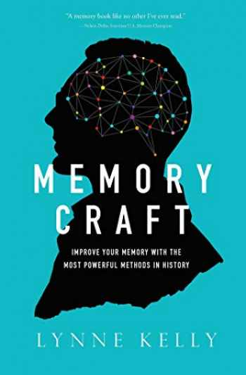 9781643133249-1643133241-Memory Craft: Improve Your Memory with the Most Powerful Methods in History