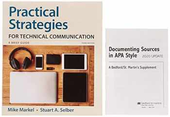 9781319354350-1319354351-Practical Strategies for Technical Communication & Documenting Sources in APA Style: 2020 Update