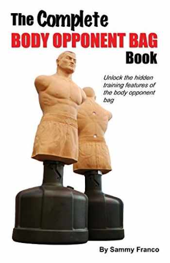 9780985347246-0985347244-The Complete Body Opponent Bag Book