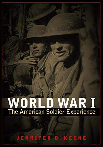 9780803234871-0803234872-World War I: The American Soldier Experience