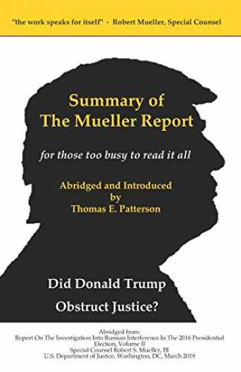 9781075187940-107518794X-Summary of the Mueller Report, for those too busy to read it all
