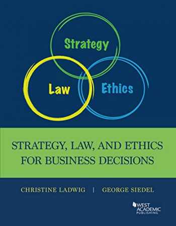 9781642426106-1642426105-Strategy, Law and Ethics for Business Decisions (Higher Education Coursebook)