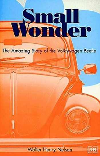 9780837601472-0837601479-Small Wonder: The Amazing Story of the Volkswagen Beetle
