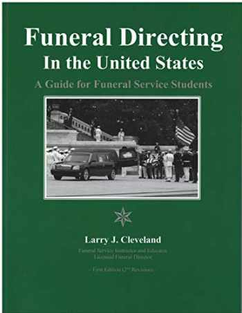 9780998257136-0998257133-Funeral Directing in the U.S.: A Guide for Funeral Service Students