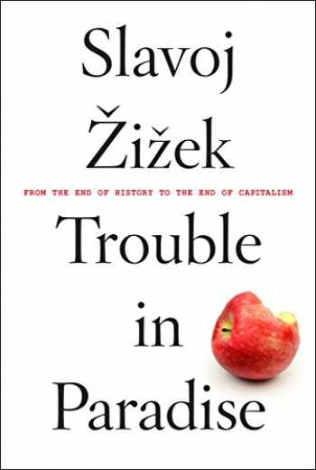 9781612196190-1612196195-Trouble in Paradise: From the End of History to the End of Capitalism
