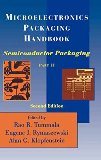 9780412084416-0412084414-Microelectronics Packaging Handbook, Part 2: Semiconductor Packaging (Pt. 1)