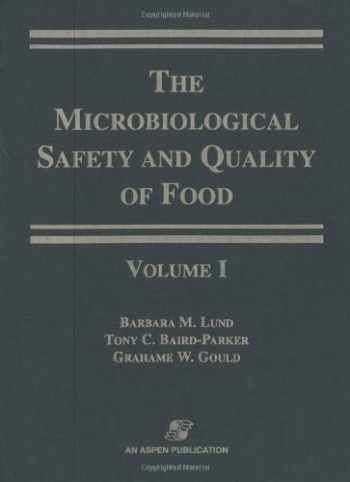 9780834213234-0834213230-Microbiological Safety and Quality of Food, set of 2